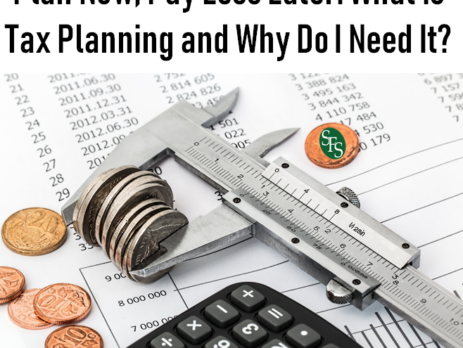 Why Tax Planning Archives - SFS Tax & Accounting Services