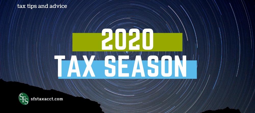 2020taxseson-sfs tax advice-tips