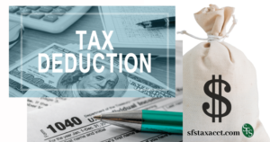 money bag- tax deductions-1040 form-sfs tax & accounting services