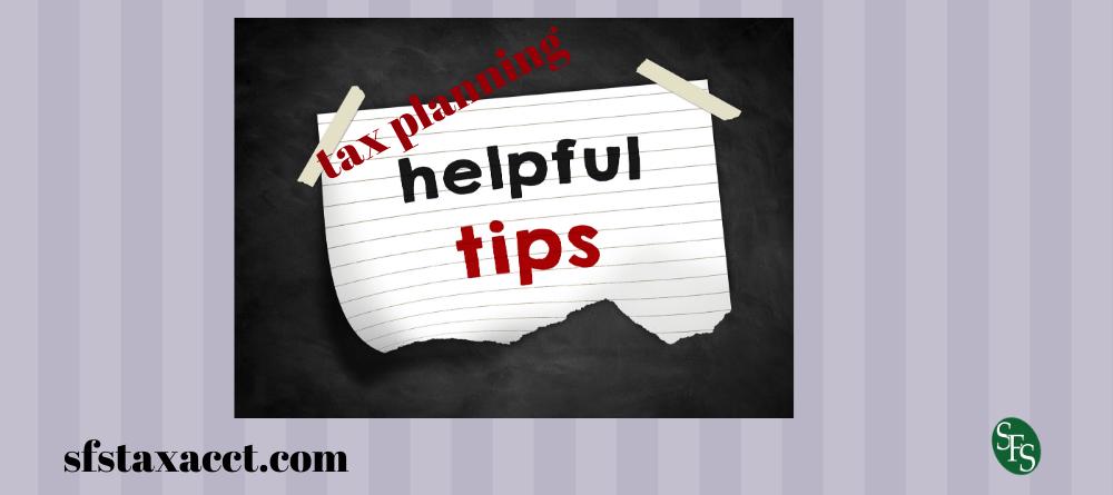 helpful tax planning tips