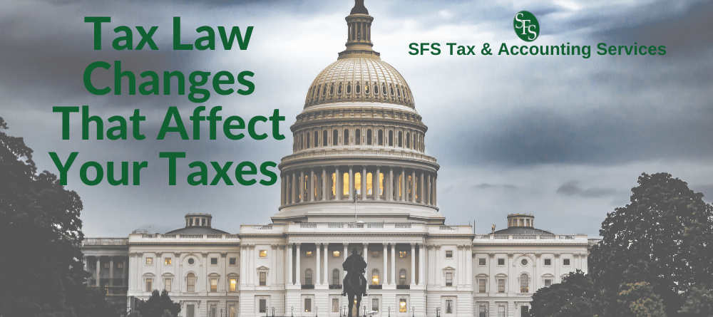 Capitol Building in Washington DC with text Tax Law Changes that Affect Your Taxes