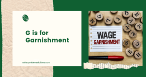 Wage Garnishment written lined paper-wood alphabet coins -G is for Garnishment