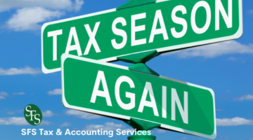 Tax season again sign-SFS Tax & Accounting Services post- SFS Tax & Accounting Services