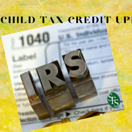 2021 Child Tax Credit Update2021 Child Tax Credit Update, image of 1040, IRS letters