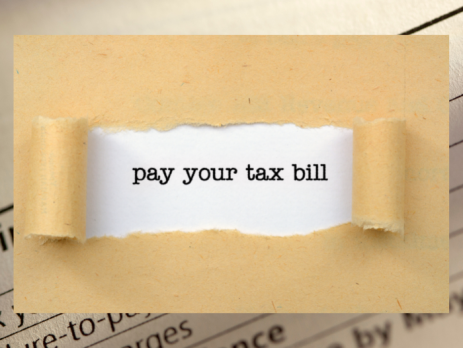 tax reurn and text that says- pay your tax bill