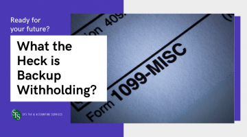 1099-Misc-What the Heck is Backup Withholding?